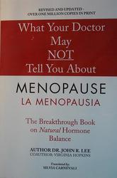What Your Doctor May NOT Tell You About  MENOPAUSE LA MENOPAUSA